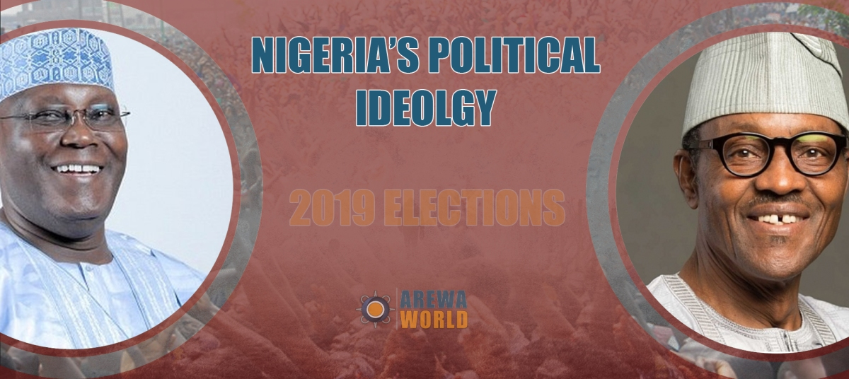 Political Ideology in Nigeria: 2019 election to shape Nigeria's Political Ideology