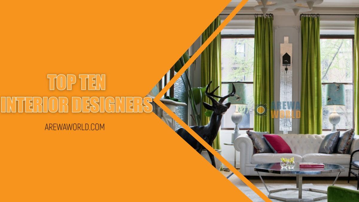 Top Ten Interior Designers In Arewa Nigeria Arewa World