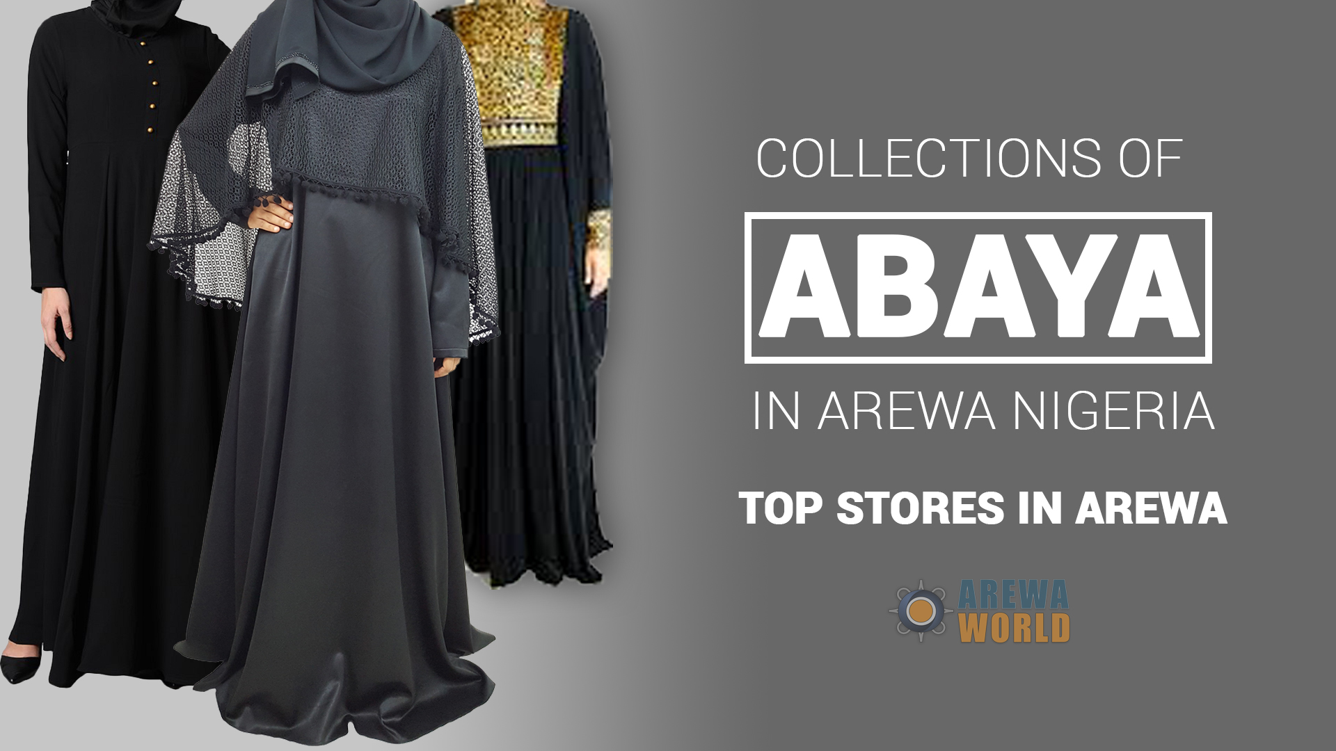 10 Abaya places in Arewa, Nigeria