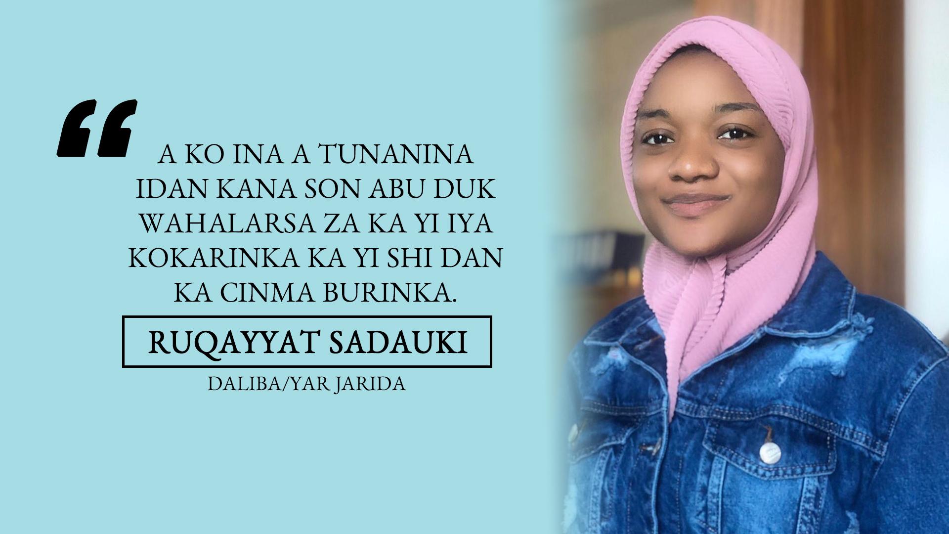 Rayuwar Daliba a kasar Turkiyya: Ruqayya Sadauki